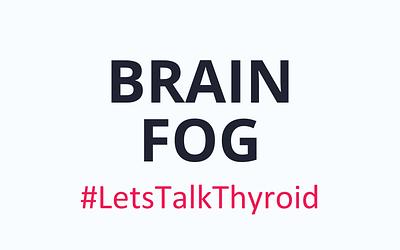 Brain Fog + Hashimoto's