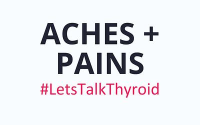 Aches + Pains +  Hashimoto's
