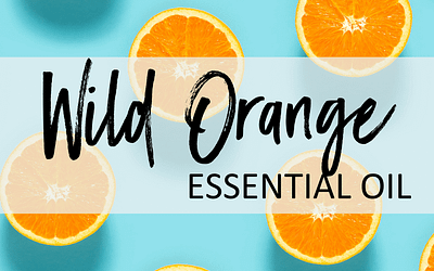 Wild Orange Essential Oil – Uses & Benefits