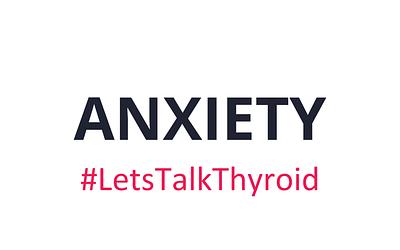 Anxiety +  Hashimoto's